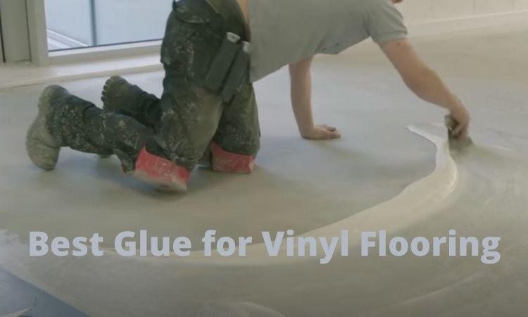 Best-Glue-for-Vinyl-Flooring